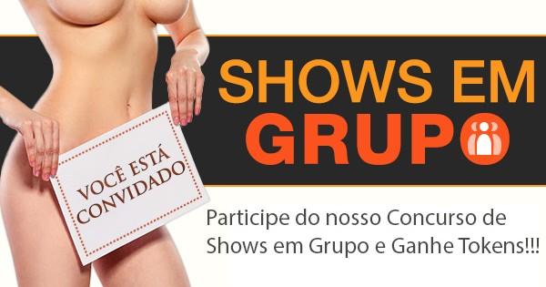 Concurso de Shows em Grupo Privados Aberto para todos