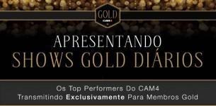 CAM4 Gold Shows: Shows Premium Grátis para Membros Gold