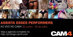 Assista esses Performers ao vivo no CAM4 de 20 de Junho até 20 de Julho