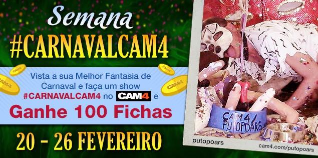 Celebre o #CarnavalCam4 e Ganhe 100 Fichas