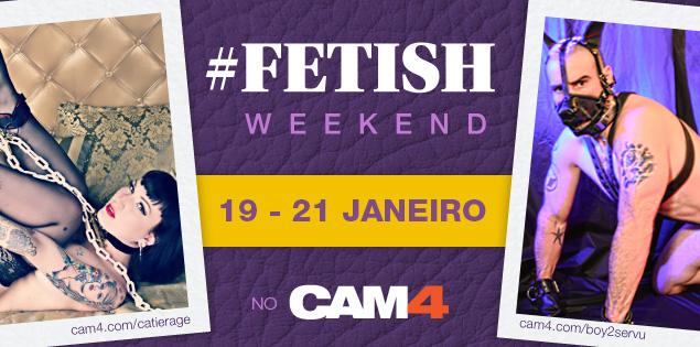 Comemore o #FetishDay no CAM4: 19 -21 de janeiro