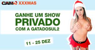 Ganhe um Show Privado Especial XXXmas com a Gatadosul2
