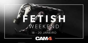 FETISH WEEKEND: Nesse Fim de Semana o CAM4 irá realizar seus Fetiches
